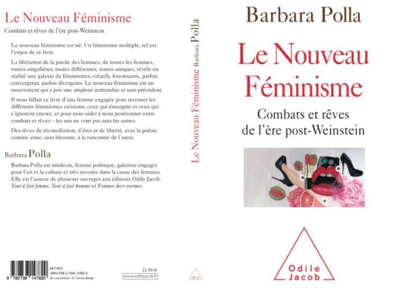 Barbara Polla - Le nouveau féminisme - Odile Jacob