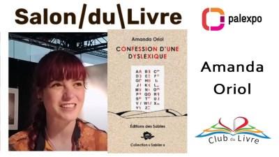 Amanda Oriol - Confession d'une dyslexique - Salon du Livre Genève 2019