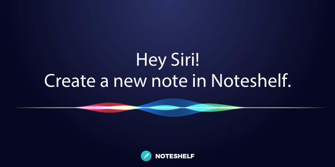 Use Noteshelf 2 with Siri