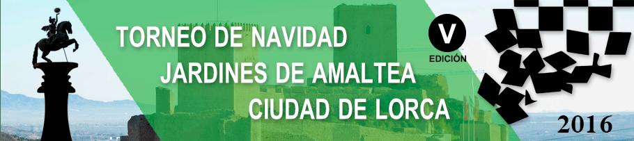 """V Torneo Internacional de Navidad """"Jardines de Amaltea"""" Lorca"""