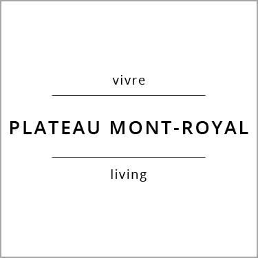 Vivre Le Plateau-Mont-Royal Living