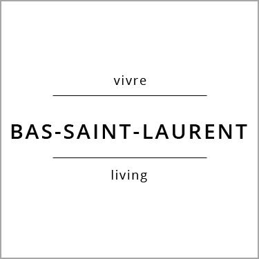 Vivre Bas-Saint-Laurent Living