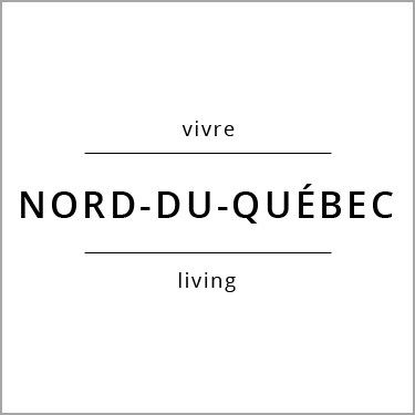 Vivre Nord-du-Québec Living
