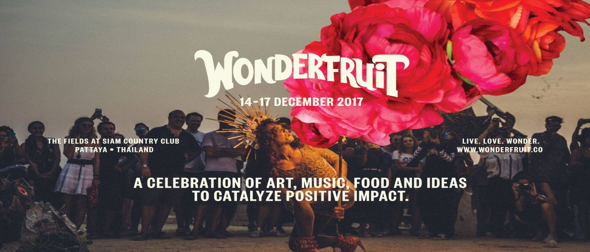 Wonderfruit Pattaya 2017, Music Festival, Thailand, Arts and Culture Event, Foodie, Party