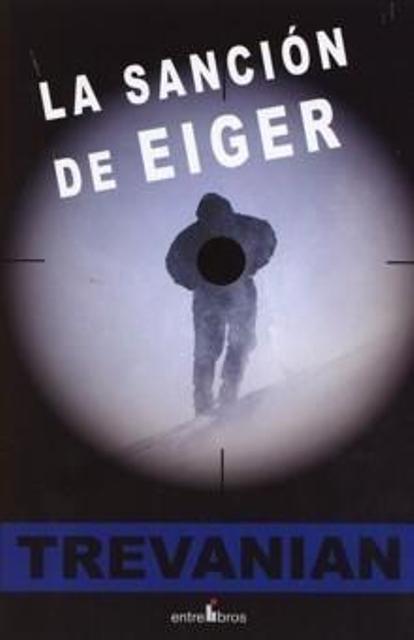 'La sanción de Eiger' de Trevanian