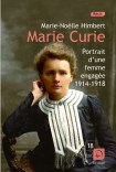 marie-curie-portrait-d-une-femme-engagee-1914-1918