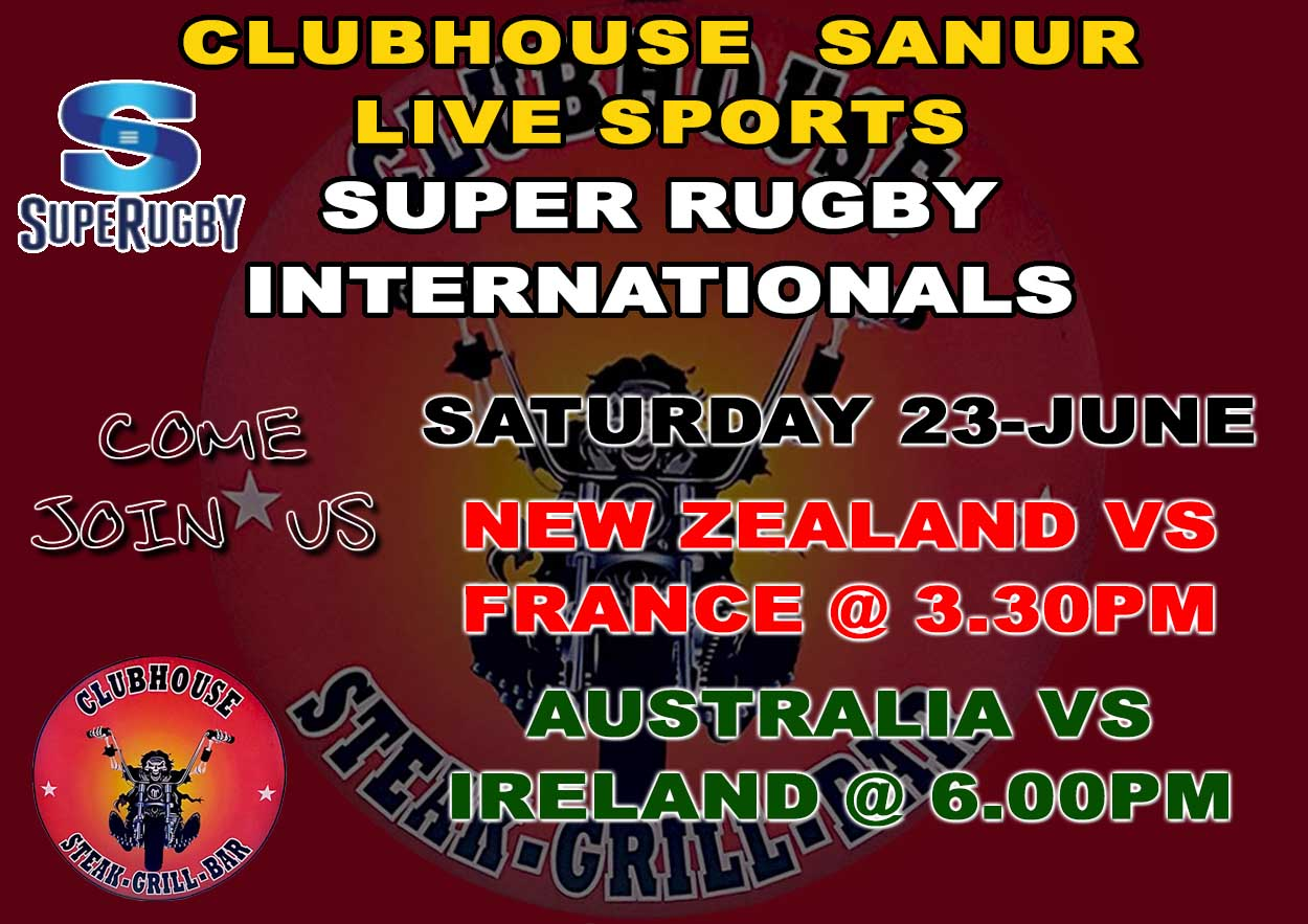 SUPER RUGBY Internationals LIVE @ The Clubhouse Sanur
