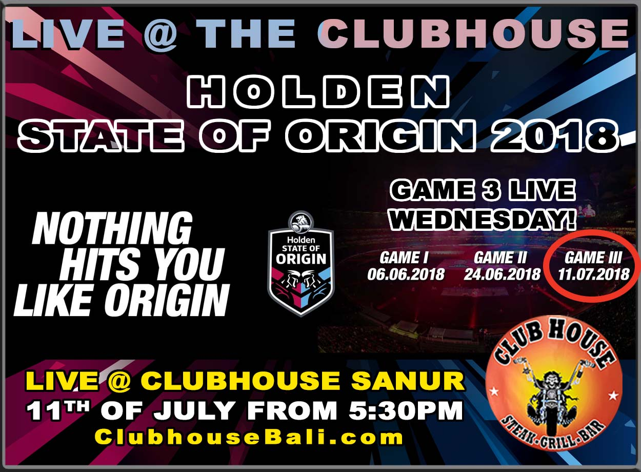 State of Origin Live @ Clubhouse Sanur