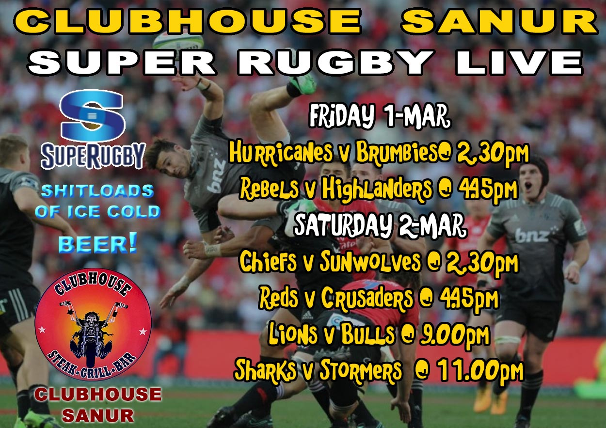 SUPER RUGBY LIVE @ CLUBHOUSE BALI SANUR