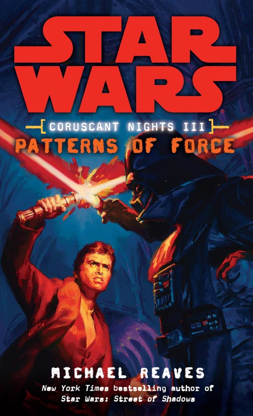 COVER ART: Coruscant Nights: Patterns of Force