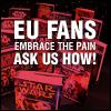 EU fans embrace the pain