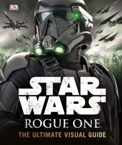 Rogue One: The Ultimate Visual Guide