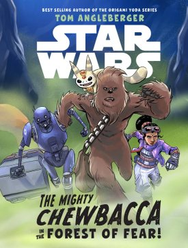 The Mighty Chewbacca: Forest of Fear
