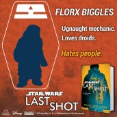 Florx's expertise with droids is matched only by his disdain for everything else. #LastShot #MeetTheCrew