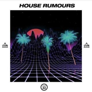 House Rumours Vol 33 (2020)