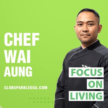 Chef Wai Aung (Executive Chef)