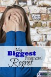 My Biggest Financial Regrets