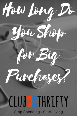 How do you shop for big purchases? Here are a few tips to make sure you aren't splurging on a frivolous item without careful thought.