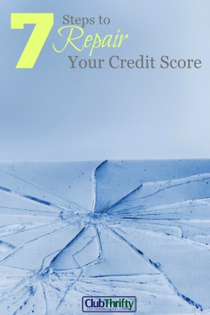 Rebuilding your credit may seem impossible, but you CAN do it! These 7 steps will help you start to repair your credit score right away.