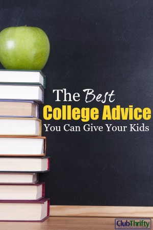 """With college costs and debt at record levels, your kids need more from you than """"follow your dreams."""" Here's the best college advice you can give them."""