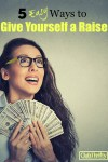 5 Ways to Give Yourself a Raise