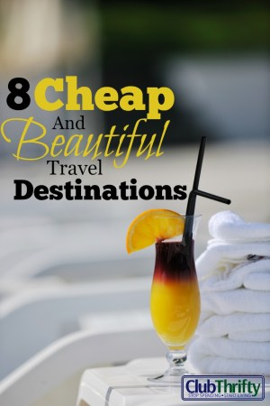 Finding cheap places to travel has become easier than ever. But where do you start? Try these 8 beautiful travel destinations for your next trip!