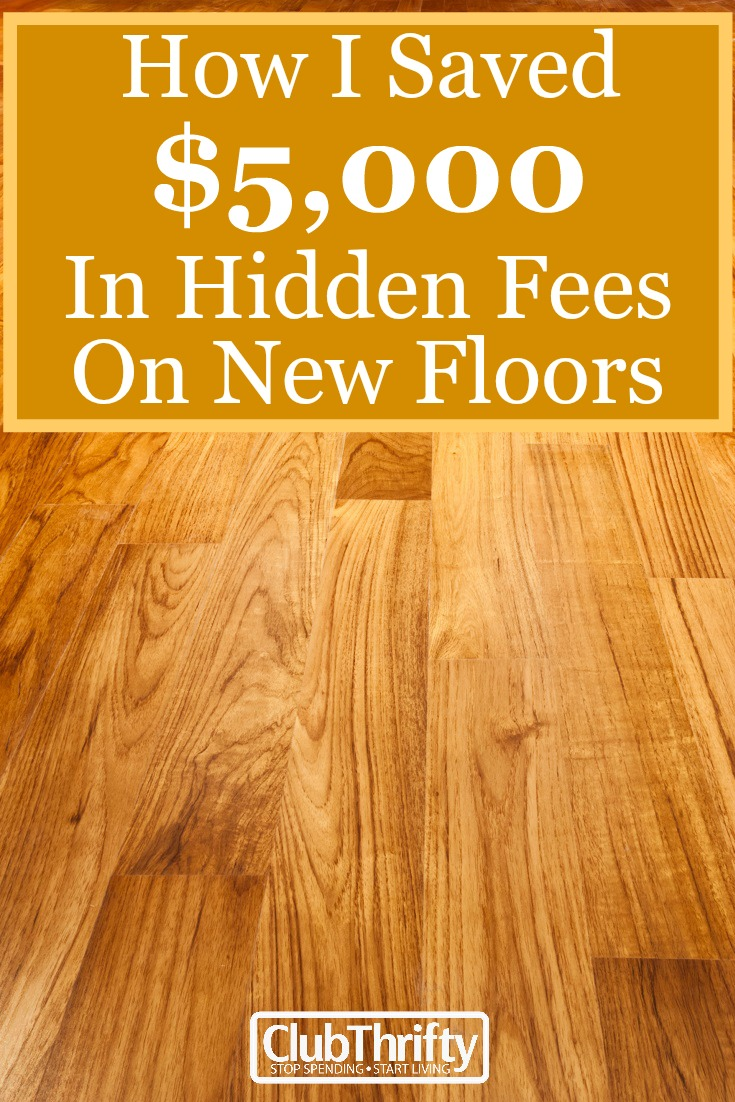How I Saved Over K In Hidden Fees On New Floors - How much does it cost for new flooring