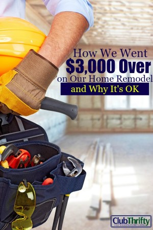 So, we went $3,000 over budget on our home remodel. That's a lot of money, but it's OK. Here's what happened and how we handled unexpected expenses.