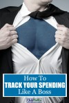 How to Track Your Spending Like a Boss