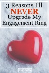 Why I'll Never Upgrade My Engagement Ring