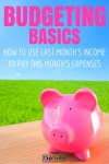 Reader Question: How Do I Budget with Last Month's Income?