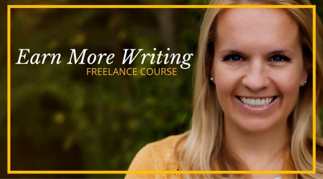 Earn More Writing - The Best Freelance Writing Course on the Web