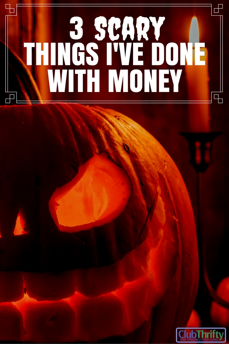 Spending $1,300 for a vacuum? That's scary stuff! Here are some spooky ways I've spent, and tips for turning your frightening finances around.