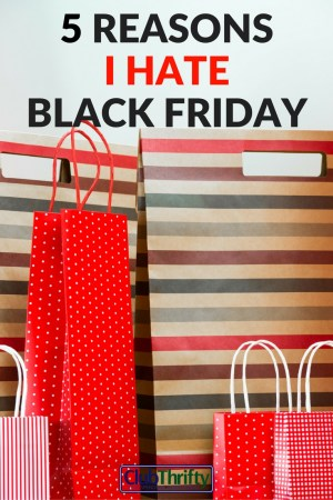 Great deals, you say? I call bull. Here are 5 reasons I'm skipping the Black Friday crowds, and I why I think this holiday is a load of crap.