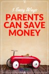 5 Quick Tips for Parents to Save Money