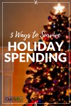 5 Tips for Financially Surviving the Holidays