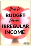 How to Budget for an Irregular Income