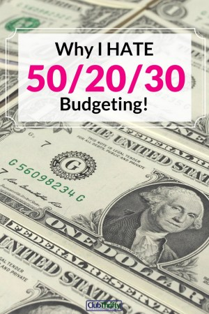 The 50/20/30 budget isn't all it's cracked up to be. Here's why I'm not a fan!