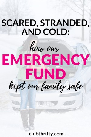It was cold, dark, and we were stranded. Thankfully, we didn't have to panic about the money. We have an emergency fund. Here's how to build your own.