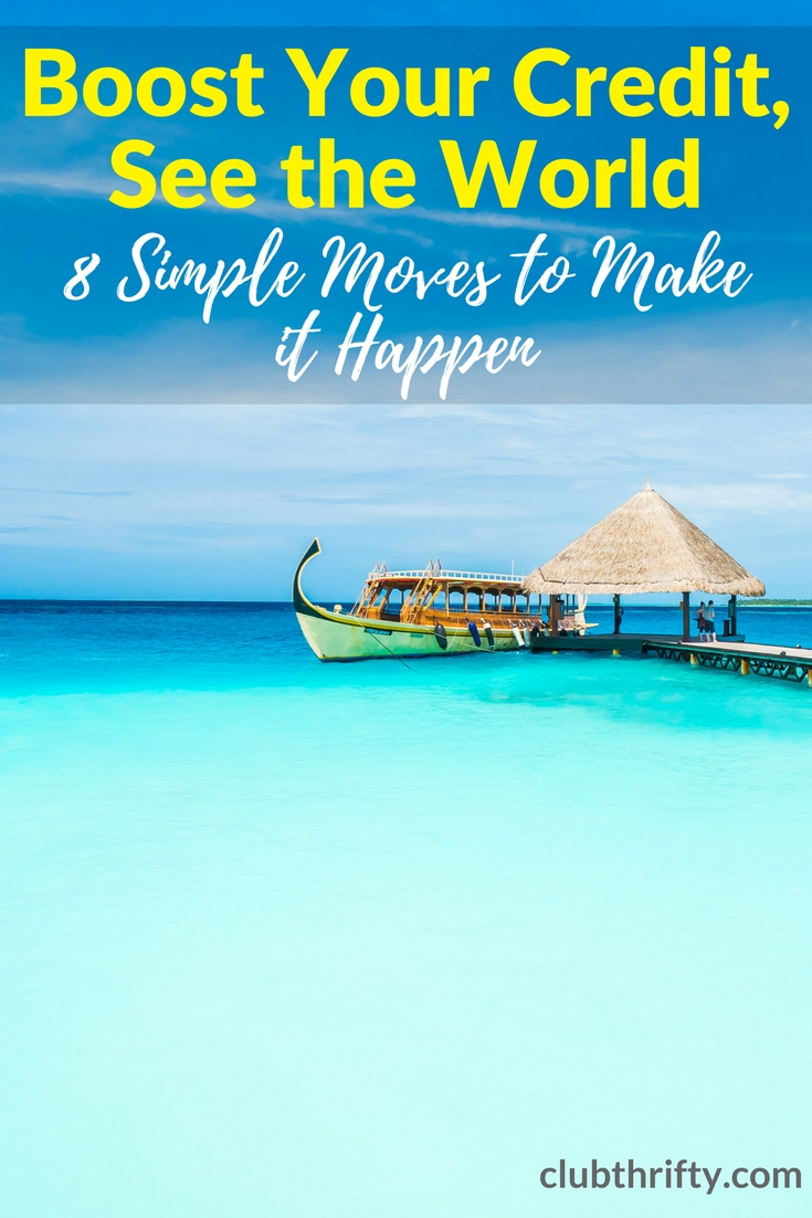 Is your credit score stopping you from seeing the world? Here are 8 simple ways to fix your credit fast, so you can start traveling in no time!