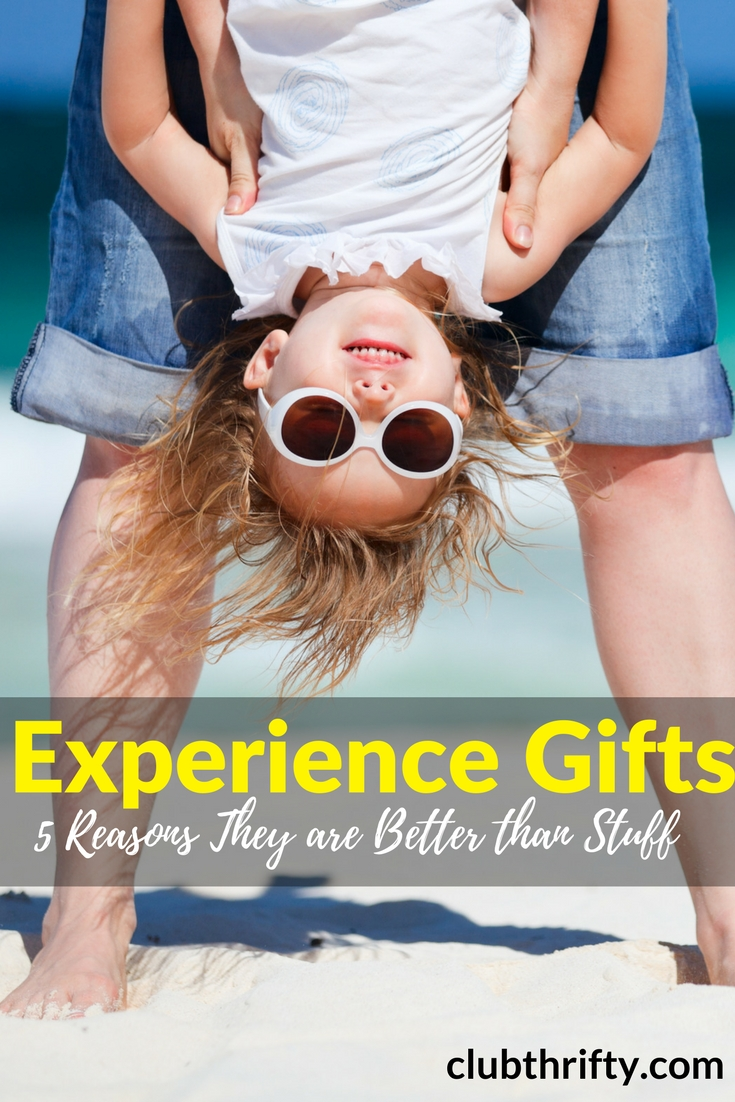 "Can't find the perfect gift for your child or spouse? Here are 5 reasons I believe experience gifts are better than any ""stuff"" you can buy."