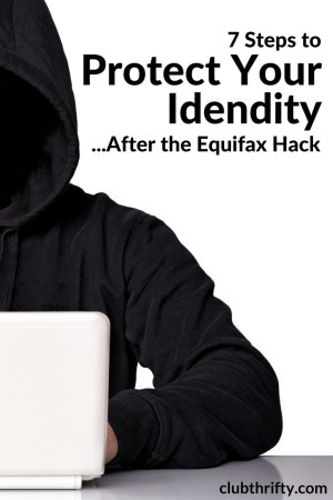 The private information of 143 million people is now at risk after the Equifax hack. Here's how to protect your identity after the breach.