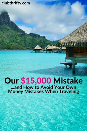 Think you can't afford travel? Think again. Use these tips to avoid the most common money mistakes while traveling. They could save you thousands!