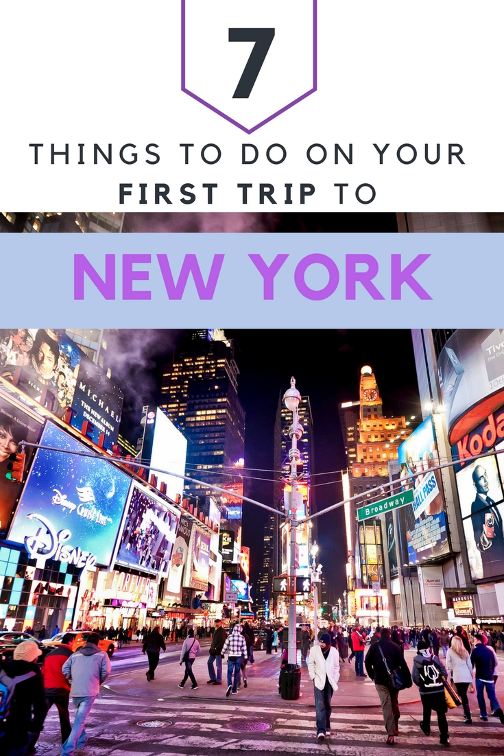 Searching for things to do in New York City? Here are 7 essential sites that you need to visit on your first time to the Big Apple!