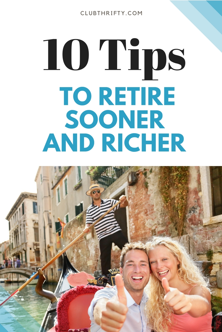 Want to retire sooner and wealthier than your friends? Check out these 10 tips to help you build a retirement account that matches your dreams.
