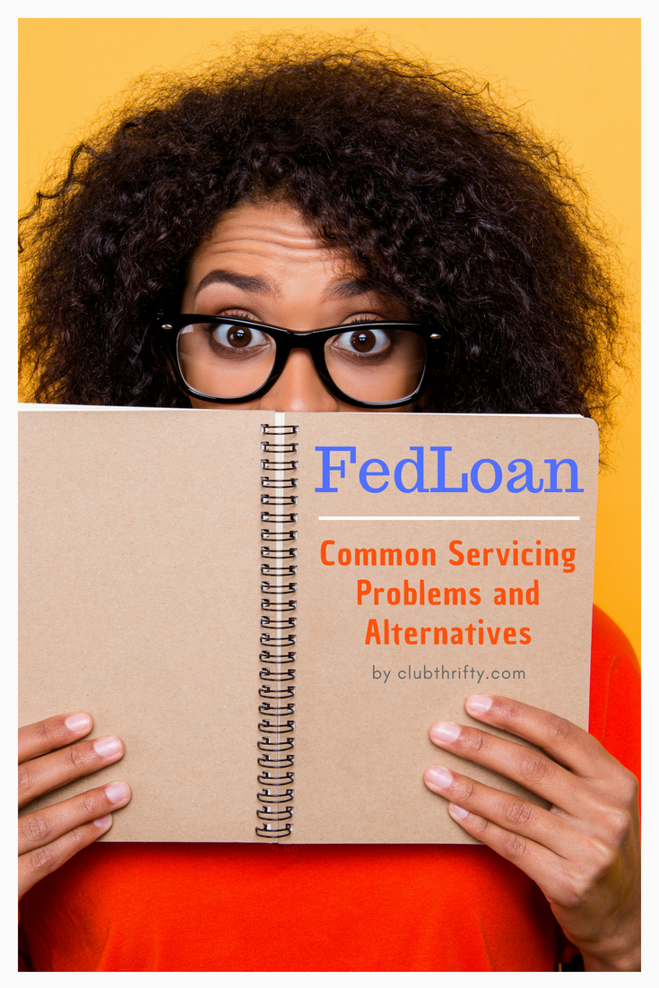 FedLoan Servicing is accused of costing borrowers thousands by mismanaging student loans. If you're having problems, here are some alternatives to consider.
