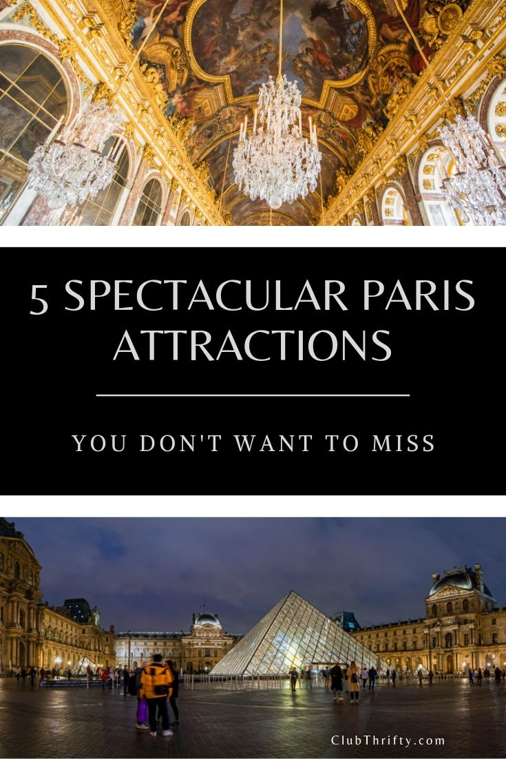 5 Paris Attractions Not to Miss Pin - pictures of Paris
