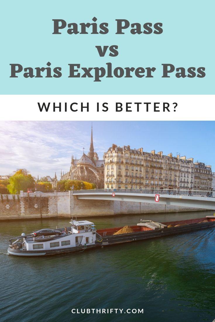 Paris Pass vs Paris Explorer Pass pin - picture of Seine River cruise boat and Notre Dame