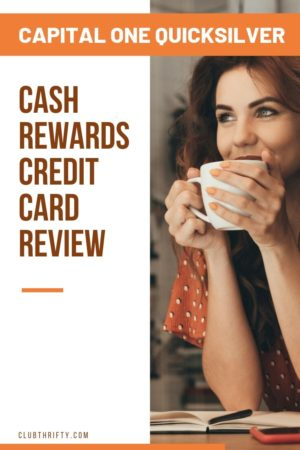 Capital One Quicksilver Cash Rewards Credit Card Review Pin - picture of smiling woman drinking coffee