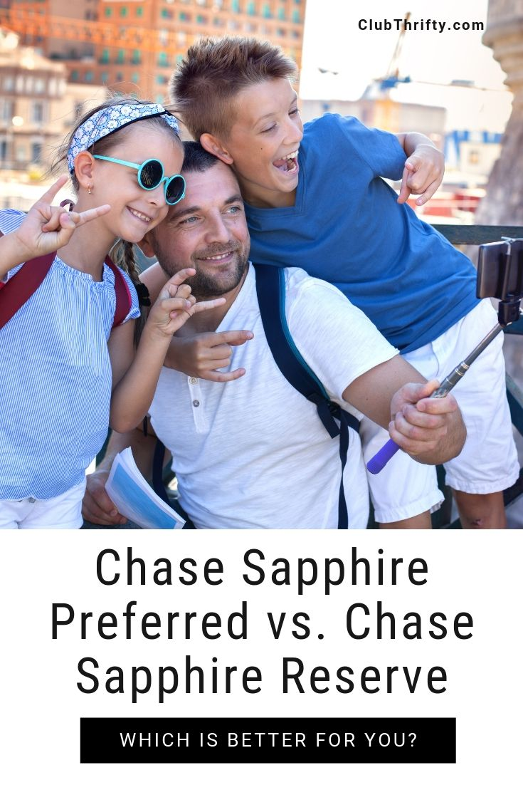 Chase Sapphire Preferred vs Reserve Pin - picture of dad with kids taking a selfie in a foreign country